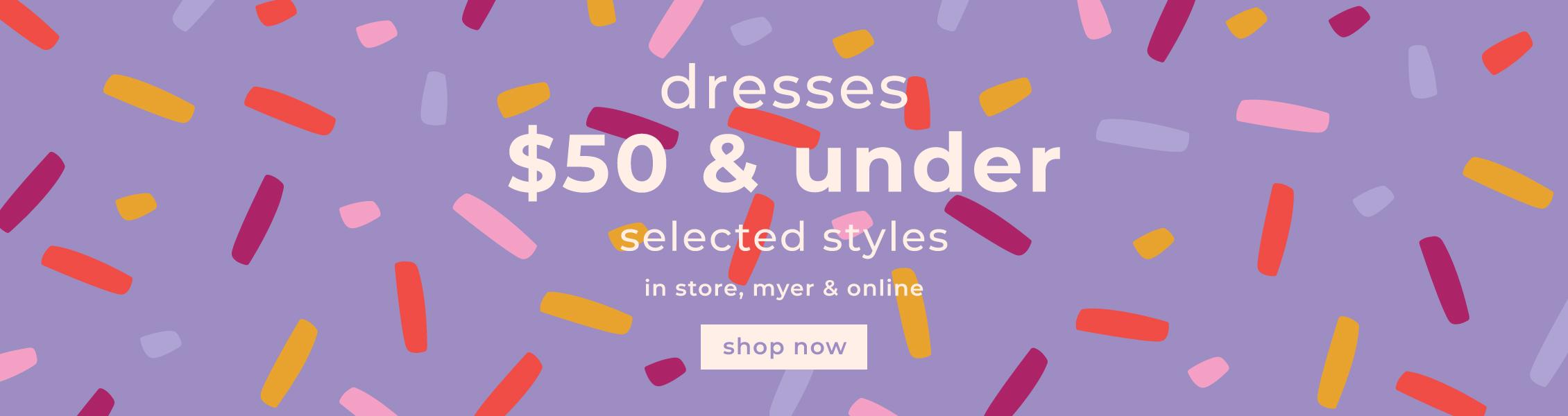 dresses $50 & under