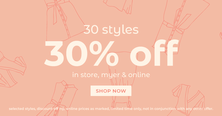 30 styles 30% off